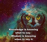 knowledge is knowing when to speak