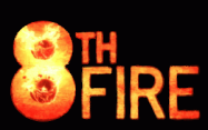 8th fire