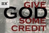 give god credit