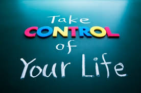 take conrol of your life
