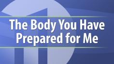 body prepared